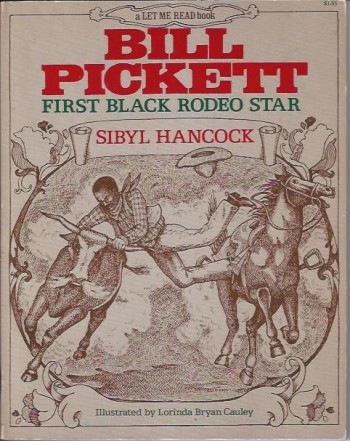Image for Bill Pickett: First Black Rodeo Star