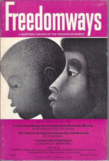 Image for Freedomways: A Quarterly Review of the Negro Freedom Movement, First Quarter 1974