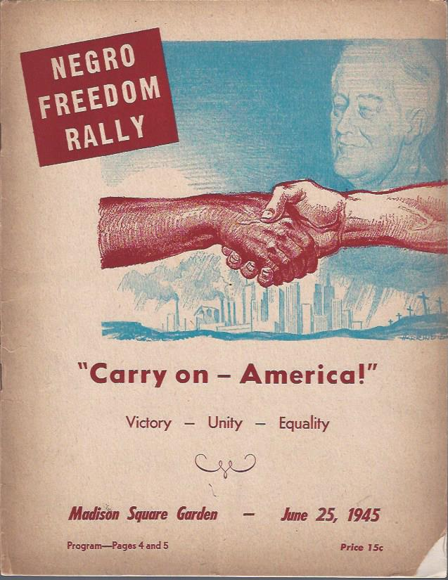 "Image for ""Carry On -- America!""  : Negro Freedom Rally, June 25, 1945"