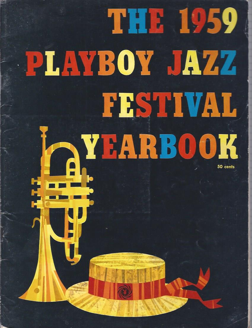 Image for The 1959 Playboy Jazz Festival Yearbook