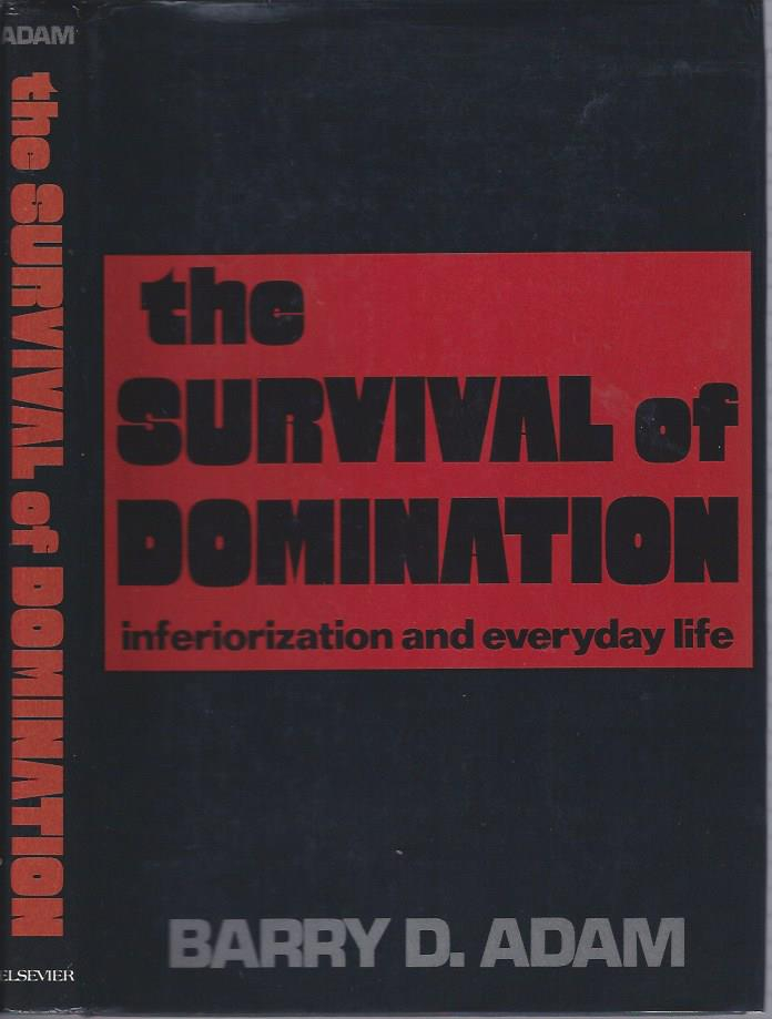 Image for The Survival of Domination: Inferiorization and Everyday Life