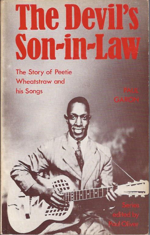 Image for The Devil's Son-in-Law: The Story of Peetie Wheatstraw and his Songs