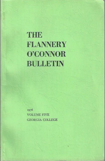 The Flannery O'Connor Bulletin, Volume Five