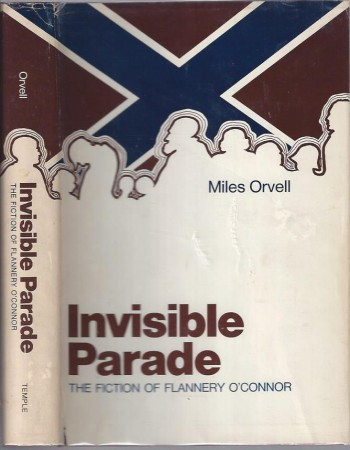 Image for Invisible Parade: The Fiction of Flannery O'Connor
