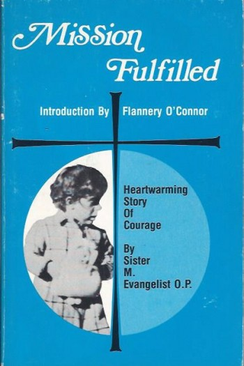 Image for Mission Fulfilled (reprinted with this title from A Memoir of Mary Ann, 1961)