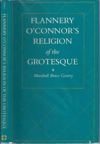 Image for Flannery O'Connor's Religion of the Grotesque