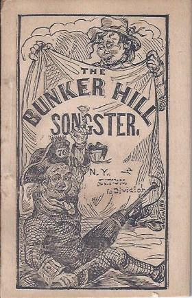 Image for The Bunker Hill Songster: Containing National and Patriotic Songs