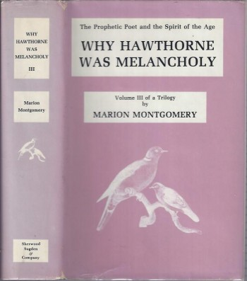 Image for Why Hawthorne Was Melancholy (The Prophetic Poet and the Spirit of the Age)