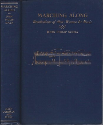 Image for Marching Along; Recollections of Men, Women and Music
