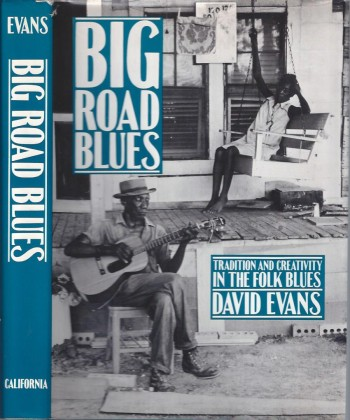 Image for Big Road Blues: Tradition and Creativity in the Folk Blues