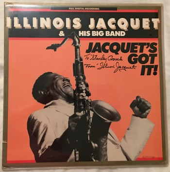 Image for Jacquet's Got It! Vinyl Album signed by Jacquet with Inscription to Stanley Crouch