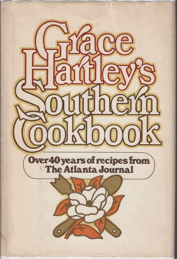 Image for Grace Hartley's Southern Cookbook: Over 40 years of recipes from The Atlanta Journal`