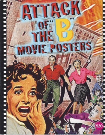 Image for Attack of the B Movie Posters