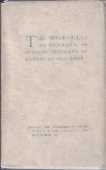 Image for The Book-Bills of Narcissus: An Account Rendered by Richard Le Gallienne