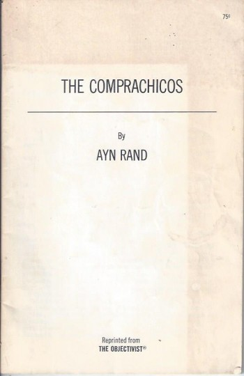 Image for The Comprachicos (reprinted from The Objectivist, 1970)