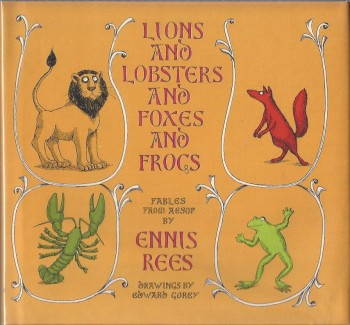 Image for Lions and Lobsters and Foxes and Frogs