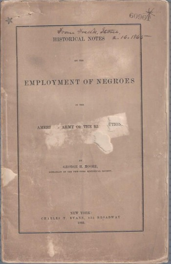 Image for Historical Notes on the Employment of Negroes in the American Army of the Revolution