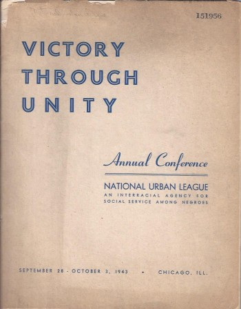 Image for Victory Through Unity: Annual Conference, National Urban League, 1943