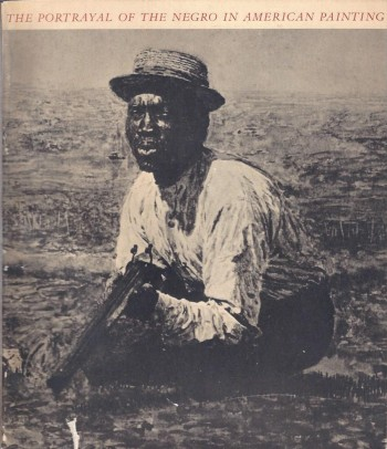 Image for The Portrayal of the Negro in American Painting