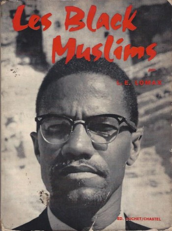 Image for Les Black Muslims  -- When the World Is Given __