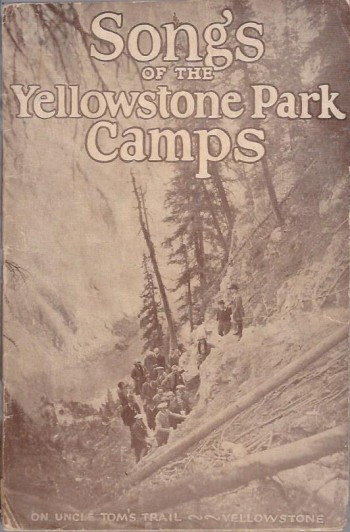 Image for Songs of the Yellowstone Park Camps