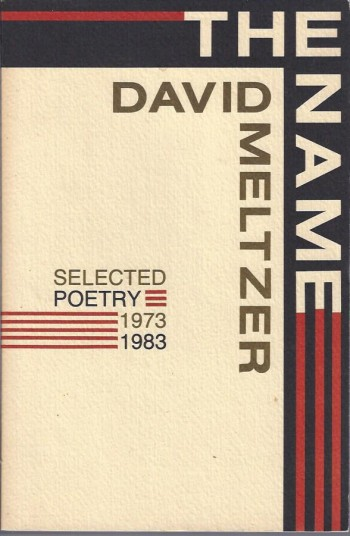 Image for The Name: Selected Poetry 1973 1983