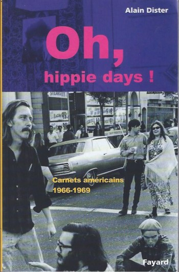 Image for Oh, hippie days! Carnets americains 1966-1969
