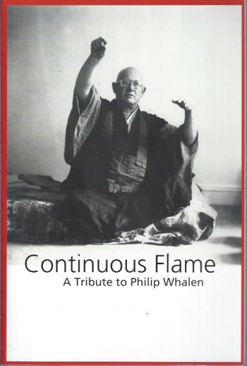 Image for Continuouse Flame:A Tribute to Philip Whalen