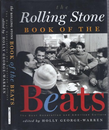 Image for The Rolling Stone Book of the Beats: The Beat Generation and American Culture
