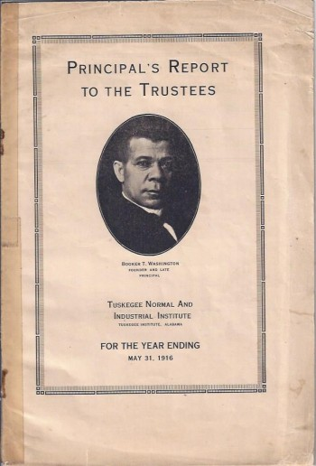 Image for Principal's Report to the Trustees, 1916 : Also, Two Photographs of Events on Tuskegee Campus