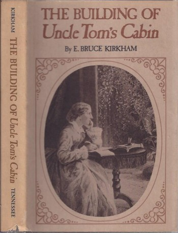 Image for The Building of Uncle Tom's Cabin