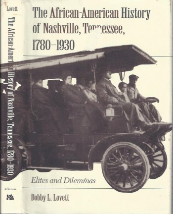 Image for The African-American History of Nashville, Tennessee, 1780-1930: Elites and Dilemmas