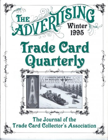 Image for The Advertising Trade Card Quarterly, Winter 1995