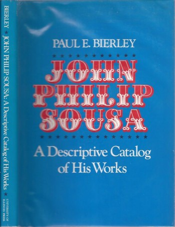 Image for John Philip Sousa: A Descriptive Catalog of His Works