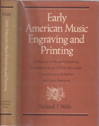 Image for Early American Music Engraving and Printing: A History of Music Publishing in American from 1787 to 1825 with Commentary