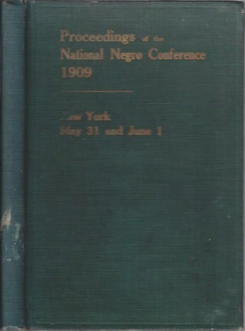 Image for Proceedings of the National Negro Conference, 1909 : New York May 31 and June 1
