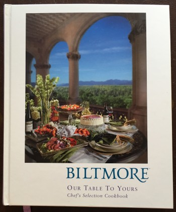 Image for Biltmore: Our Table to Yours Chef's Selection Cookbook
