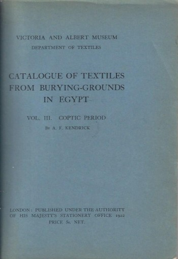 Image for Catalogue of Textiles from Burying-Grounds in Egypt, Vol. III, Coptic Period