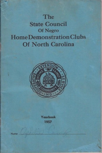 Image for The State Council Meeting of Negro Home Demonstration Clubs of North Carolina, Yearbook, 1957