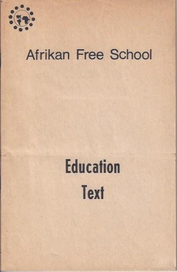 Image for Afrikan Free School, Education Text