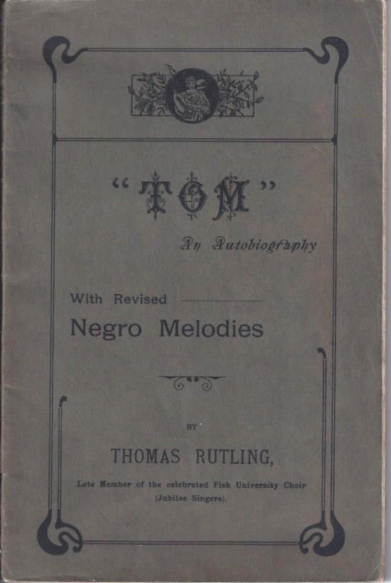 "Image for ""Tom"" An Autobiography with Revised Negro Melodies"