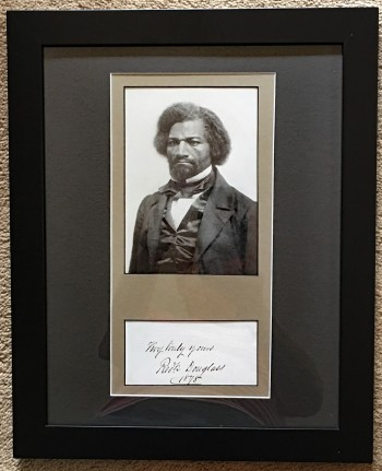 Image for Frederick Douglass, Autograph with Date and Sentiment, Framed with Reprint Photograph.