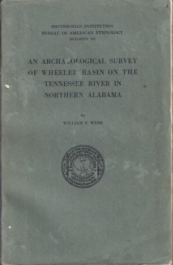 Image for An Archaeological Survey of Wheeler Basin on the Tennessee River in Northern Alabama