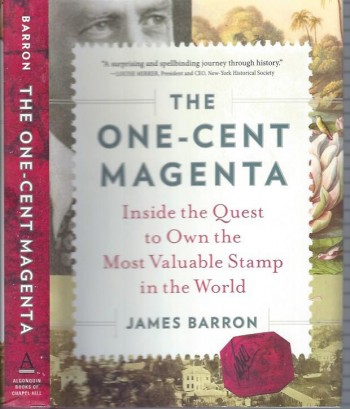 Image for The One-Cent Magenta: Inside the Quest to Own the Most Valuable Stamp in the World