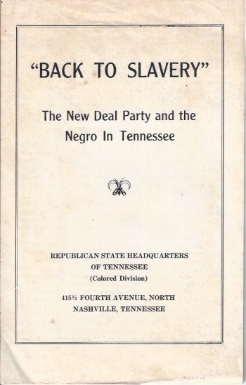 "Image for ""Back To Slavery"" The New Deal Party and the Negro in Tennessee"