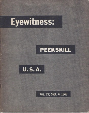 Image for Eyewitness: Peekskill U.S.A. Aug. 27; Sept. 4, 1949