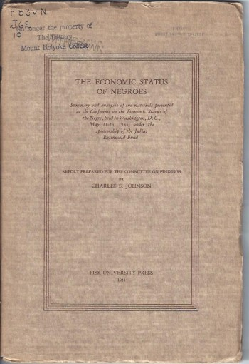 Image for The Economic Status of Negroes: Summary and Analysis of the Materials Presented at the Conference on the Economic Status of the Negro