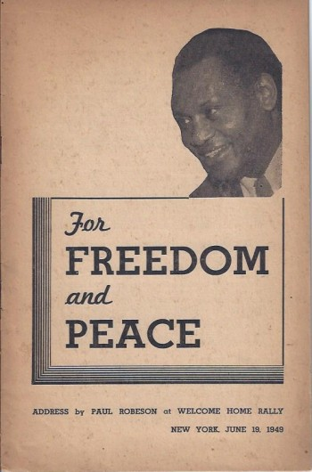 Image for For Freedom and Peace: Address by Paul Robeson at Welcome Home Rally New York, June 19, 1949