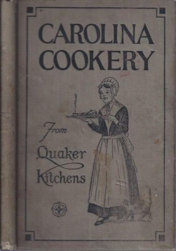Image for Carolina Cookery From Quaker Kitchens