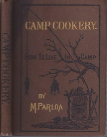Image for Camp Cookery: How to Live in Camp